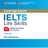 IELTS Life Skills Official Cambridge Test Practice  A1 Audio CDs (2) (Official Cambridge Ielts Life)