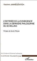 L'odyssée de la conscience dans la dernière philosophie de Schelling