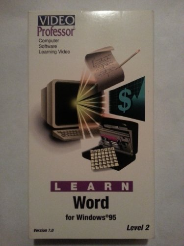 Word for Windows 95 7.0 Level 2 [VHS] (Windows 7 Professor)