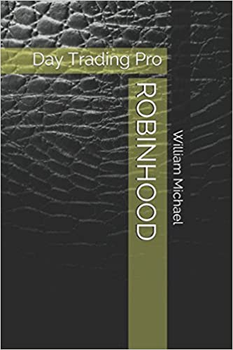 Amazon Robinhood Day Trading Pro 60 William New Robinhood Pattern Day Trader