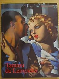 Tamara de Lempicka 1898 - 1980 par Tamara de Lempicka