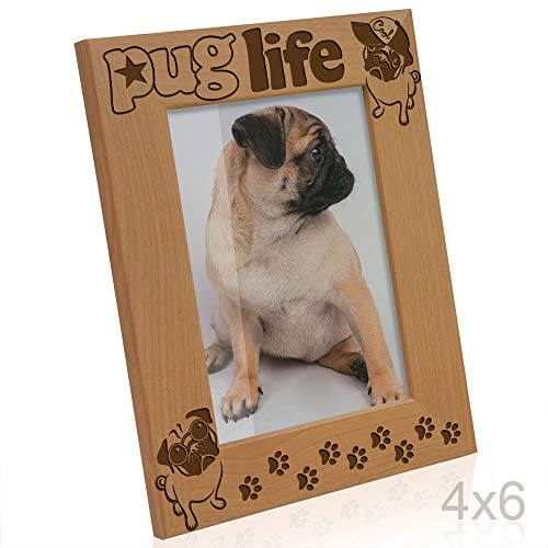 - Kate Posh - Pug Life Engraved Wood Picture Frame, Dog Lover, Best Pug Ever, Funny Pug Life Photo Frame, Paws Gifts for Birthdays (4x6-Vertical)