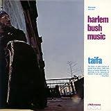 Harlem Bush Music - Taifa