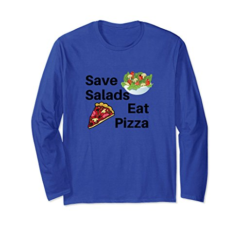 Unisex Save Salads Eat Pizza Funny Silly Gift National Pizza Day 2Xl Royal Blue
