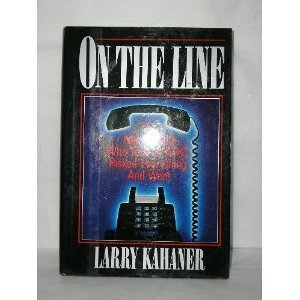 On the Line: The Men of McI--Who Took on At&T, Risked Everything, and Won