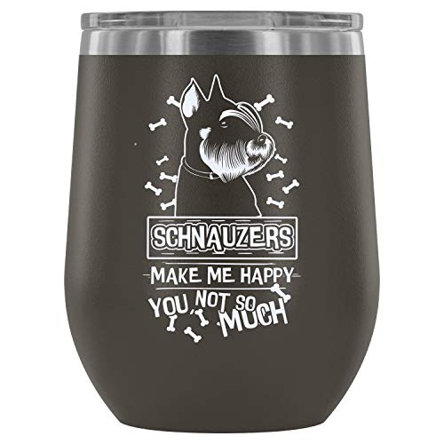 Stainless Steel Tumbler Cup with Lids for Wine, Schnauzers Make Me Happy Wine Tumbler, Cute Schnauzers Vacuum Insulated Wine Tumbler (Wine Tumbler 12Oz - Pewter)