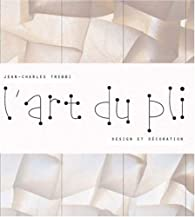 L'art du pli : Design et décoration par Jean-Charles Trebbi