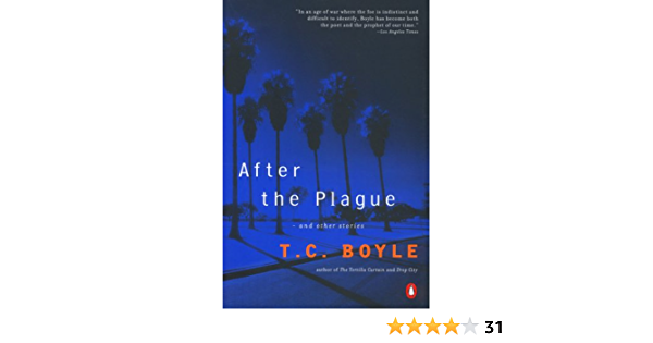 Ebook After The Plague And Other Stories By T Coraghessan Boyle