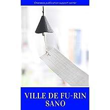 Ville de Fu-Rin Sano (French Edition)