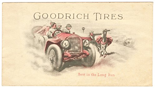 """Goodrich Tires """"Best in the Long Run"""" Advertising Cover circa 1910"""