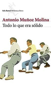 Todo lo que era sólido par Muñoz Molina