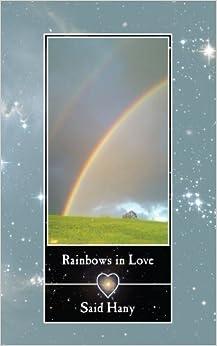 Rainbows in Love by Hany, Said (2010)