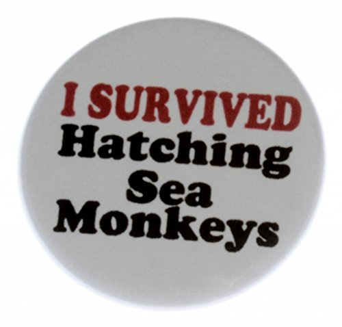 A&T Designs Unisex - I Survived Hatching Sea Monkeys 1.25