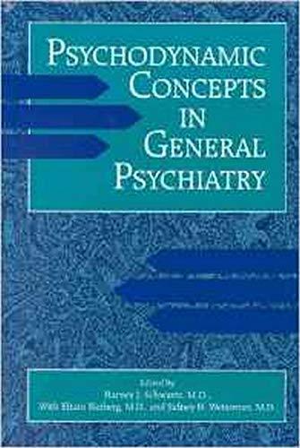Psychodynamic Concepts in General Psychiatry