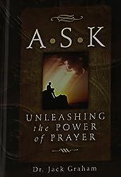 A S K - Unleashing the Power of Prayer