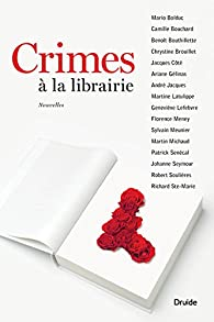 Crimes à la librairie par Robert Soulières