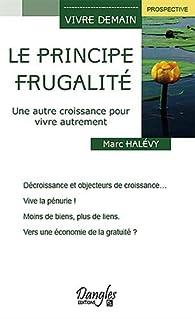 Principe Frugalite par Marc Halévy