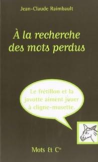 Book's Cover ofA la recherche des mots perdus