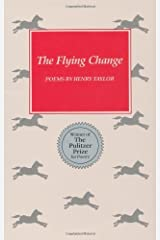 The Flying Change: Poems Kindle Edition