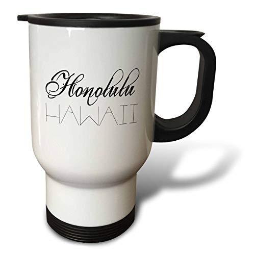 3dRose Alexis Design - American Cities - American cities. Honolulu, Hawaii. Black elegant text on white - 14oz Stainless Steel Travel Mug (tm_287425_1) by 3dRose