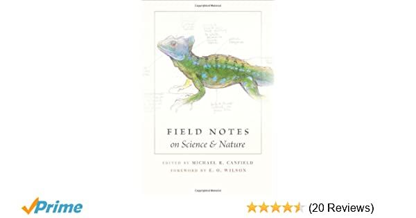 f6c7ad453097d Amazon.com  Field Notes on Science   Nature (9780674057579)  Michael ...
