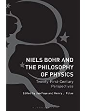 Niels Bohr and the Philosophy of Physics: Twenty-First-Century Perspectives
