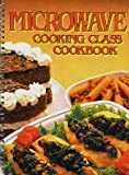 Microwave Cooking Class Cook Book, Consumer Guide Editors and Random House Value Publishing Staff, 0517421089