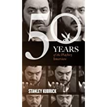 Stanley Kubrick: The Playboy Interview (Singles Classic) (50 Years of the Playboy Interview)
