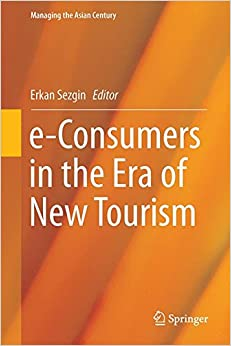 e-Consumers in the Era of New Tourism (Managing the Asian Century)