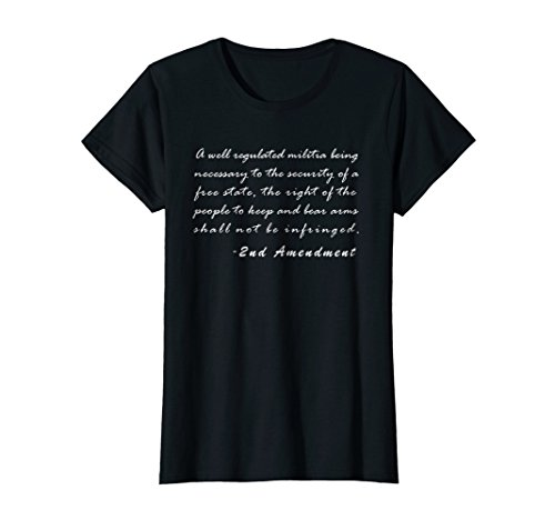 - Womens 2nd Amendment Right to Bear Arms USA 2A Constitution T-Shirt XL Black