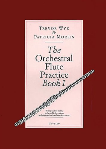 The Orchestral Flute Practice, B...