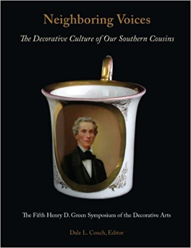 Book Neighboring Voices: The Decorative Culture of Our Southern Cousins by Dale L. Couch (2011-11-01)