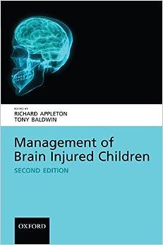 Management of Brain Injured Children (Oxford Medical Publications)