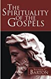 The Spirituality of the Gospels :