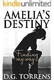 Amelia's Destiny ( Book #2 )