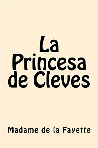 La Princesa de Clèves (Spanish Edition)