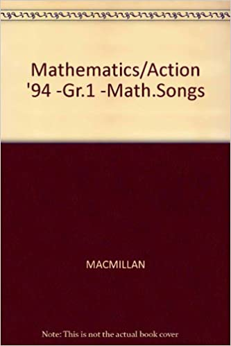 Mathematics/Action '94 -Gr 1 -Math Songs: MACMILLAN