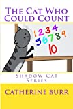 The Cat Who Could Count To 10, Catherine Burr, 1618290762