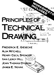 Principles of Technical Drawing [Paperback] Frederick E. Giesecke