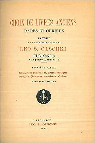 Choix De Livres Anciens Rares Et Curieux Neuveme Partie