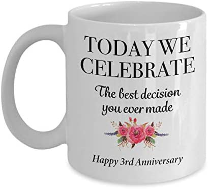 Amazon Com 3rd Anniversary Present For Wife From Husband 3 Years Marriage Anniversary For Her Romantic On Wedding Day Best Perfect Coffee Mug 11 Oz Kitchen Dining