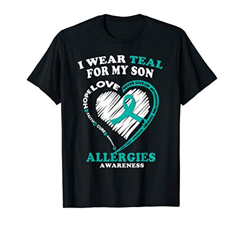 Allergies Awareness T Shirt - I Wear Teal For My Son