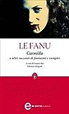 Carmilla e altri racconti di fantasmi e vampiri (eNewton Classici)