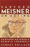 img - for Sanford Meisner: Sanford Meisner on Acting (Paperback); 1987 Edition book / textbook / text book