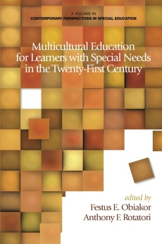 Multicultural Education for Learners with Special Needs in the Twenty-First Century (Contemporary Perspectives in Special Education)