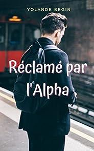 Réclamé par l'Alpha (French Edit