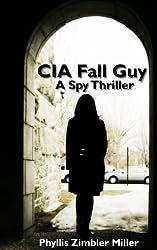 CIA Fall Guy: A Spy Thriller