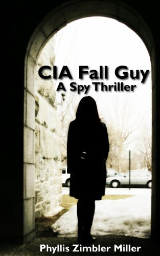 Book: CIA Fall Guy by Phyllis Zimbler Miller