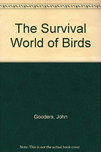 The Survival World of Birds