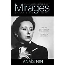 Mirages: The Unexpurgated Diary of Anais Nin, 1939-1947 (English Edition)
